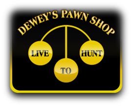 Welcome to Deweys Pawn